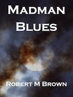 Madman Blues